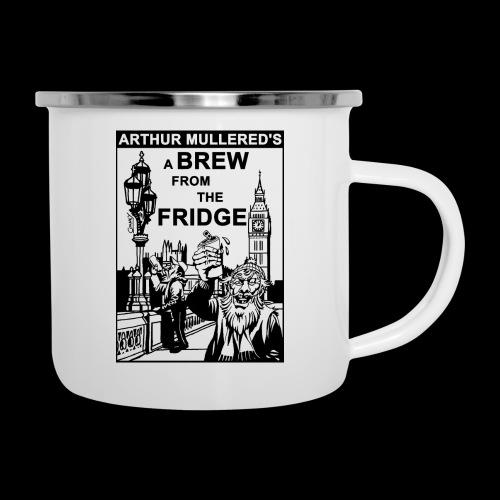 A Brew from the Fridge v2 - Camper Mug
