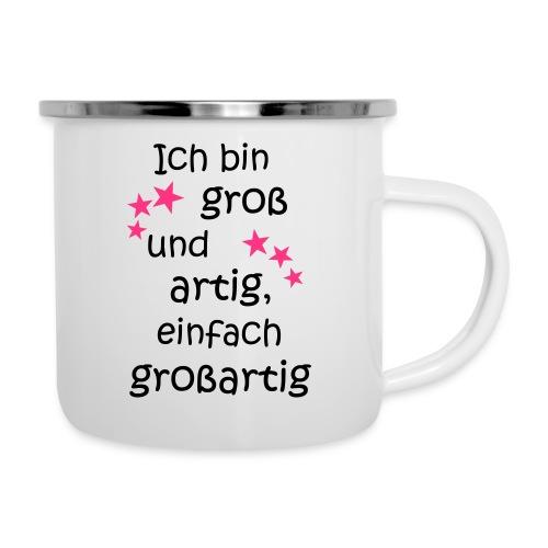 Ich bin gross und artig = großartig pink - Emaille-Tasse