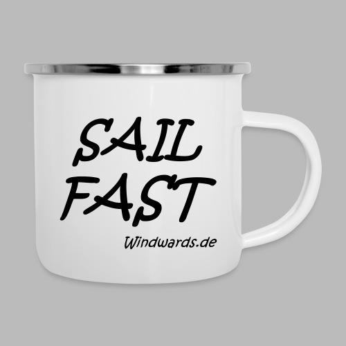 Sail fast Spruchshirt - Emaille-Tasse