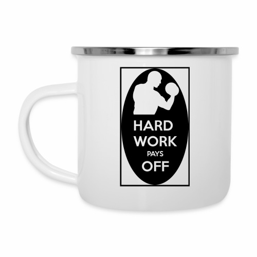 hard work pays off 2 cup.jpg - Camper Mug