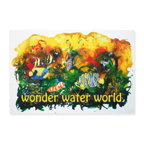 wonder water world - Poster 90x60 cm