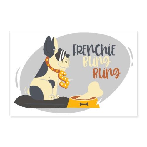 Frenchie bling bling - Gangster Bulldogge - Poster 90x60 cm