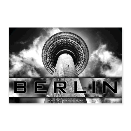 Berlin Fernsehturm - Jeans Brown Photography - Poster 90x60 cm