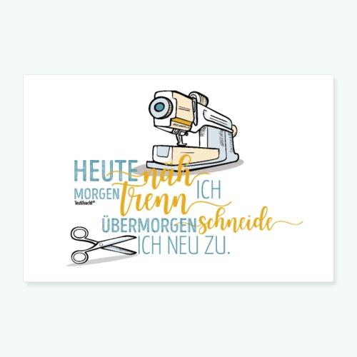 Poster Nähen Schneidern Frauen Spruch Handarbeit - Poster 90x60 cm