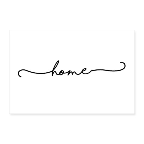 home - Poster 90x60 cm