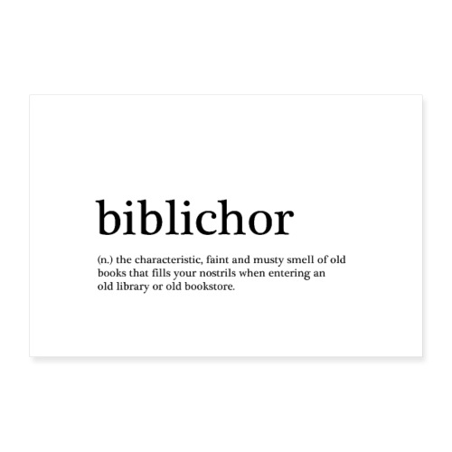 'biblichor' (n.) the smell of old books - Poster 90x60 cm