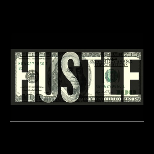 Hustle Motivation Poster - Poster 90x60 cm