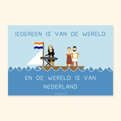 Iedereen is van de wereld... poster - Poster 30x20 cm