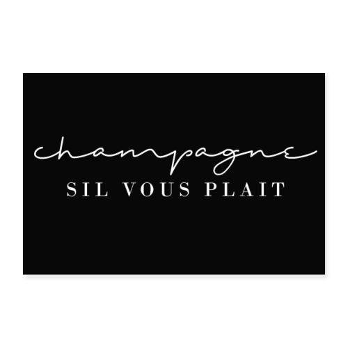 Champagner, bitte! / Sekt für Alle - Poster 30x20 cm