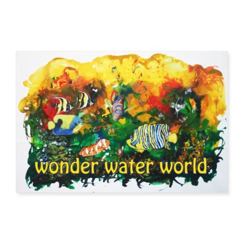 wonder water world - Poster 30x20 cm