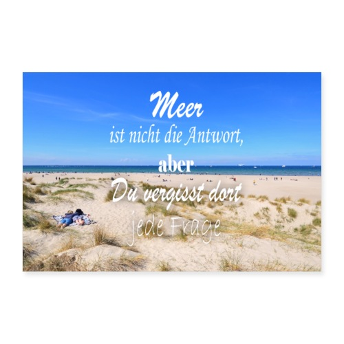Ostsee = Therapie - Poster 30x20 cm