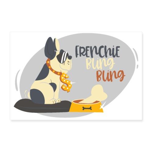 Frenchie bling bling - gangster bulldog - Poster 12 x 8 (30x20 cm)