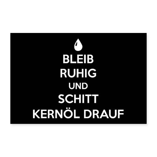 Vorschau: Bleib ruhig und schitt Kernöl drauf - Poster 30x20 cm