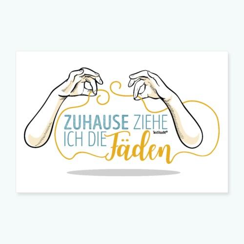 Poster Nähen Faden Frauen Spruch Handarbeit - Poster 30x20 cm