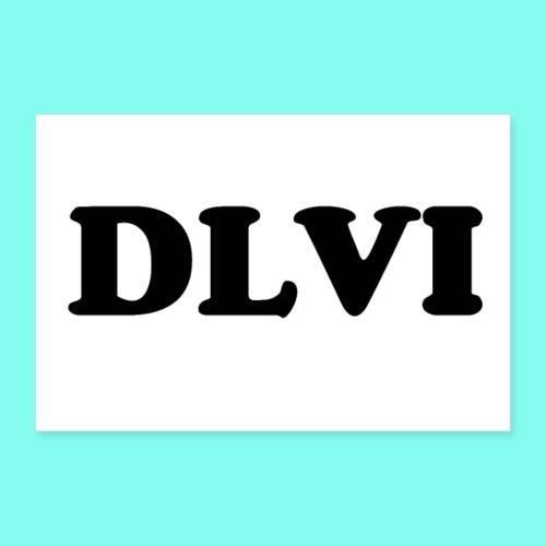 DLVI poster - Poster 12 x 8 (30x20 cm)