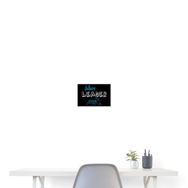 Poster - Future Leader - Black - 3: 2