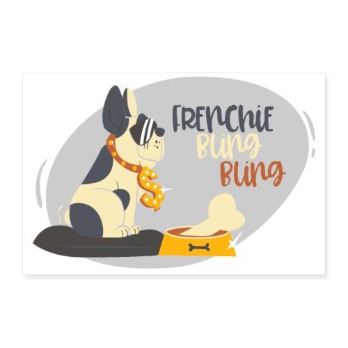Frenchie bling bling - gangster bulldog - Poster 24 x 16 (60x40 cm)