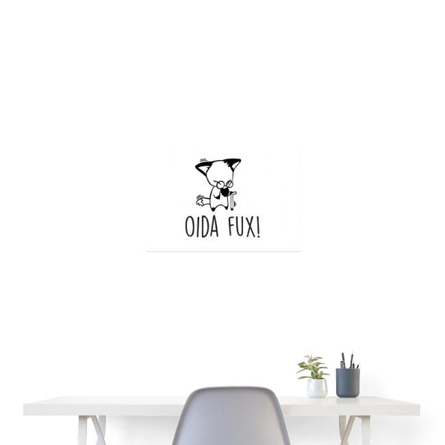 Vorschau: Oida Fux - Poster 60x40 cm