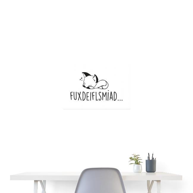 Vorschau: Fuxdeiflsmiad - Poster 60x40 cm