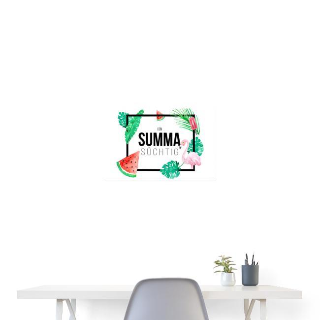 Vorschau: I bin summa süchtig - Poster 60x40 cm