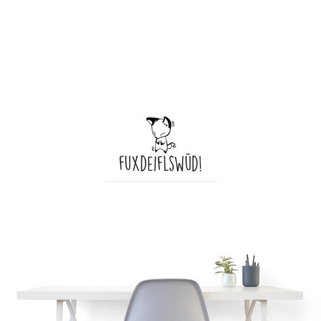 Vorschau: Fuxdeiflswüd - Poster 60x40 cm