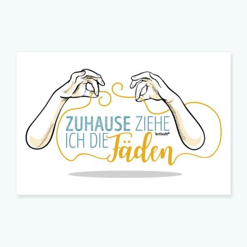 Poster Nähen Faden Frauen Spruch Handarbeit - Poster 60x40 cm