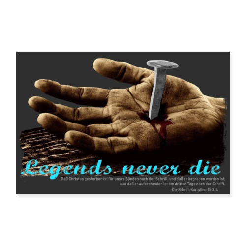 legends never die - Poster 60x40 cm