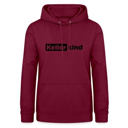 Kellerkind – Geschenkidee - Frauen Hoodie