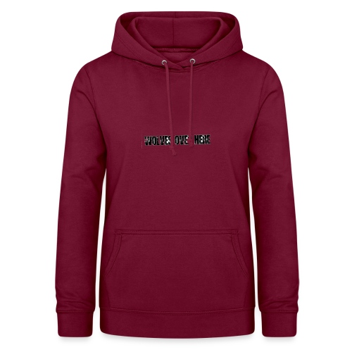 Wolves Over Here original - Women's Hoodie