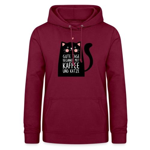 Gute Tage starten mit Kaffee und Katze - Frauen Hoodie