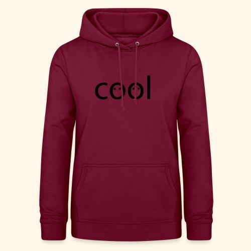 cool - Frauen Hoodie