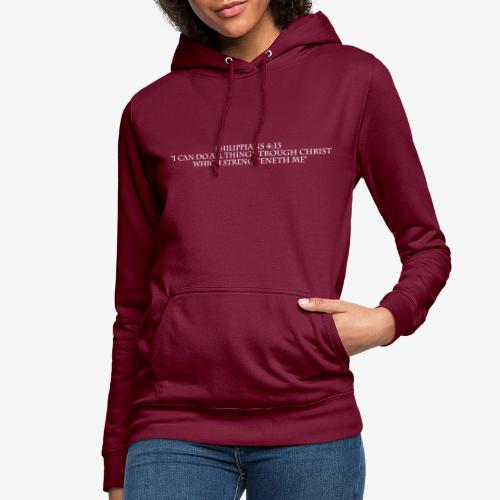 Philippians 4:13 white lettered - Vrouwen hoodie