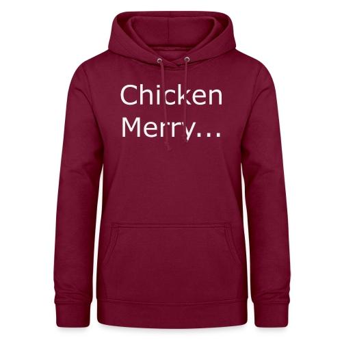 Chicken Merry - Women's Hoodie