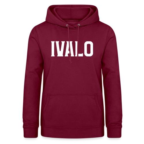 Ivalo - Naisten huppari