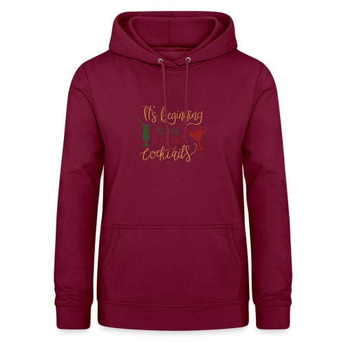 its beginning to look a lot like cocktails - Women's Hoodie