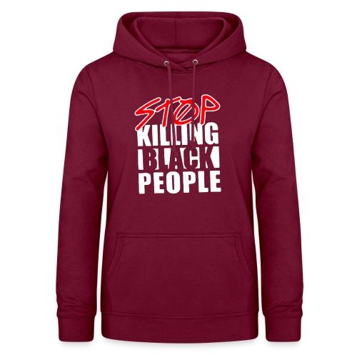 Stop Killing Black People Men's T-shirt - Felpa con cappuccio da donna