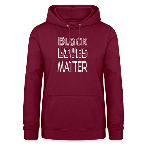 Black Lives Matter T-Shirt - Felpa con cappuccio da donna
