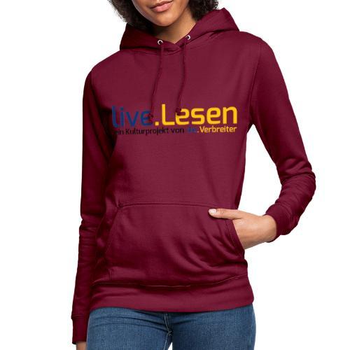 live.Lesen Logo - Frauen Hoodie