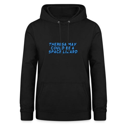 THERSEA MAY COULD BE A SPACE LIZARD - Women's Hoodie