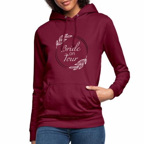 Bride on tour - Frauen Hoodie