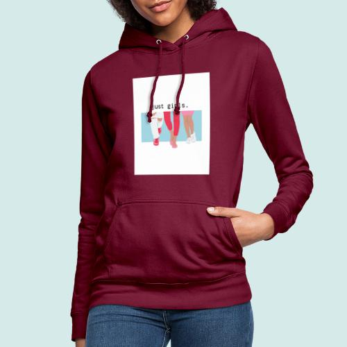 just girls. - Frauen Hoodie