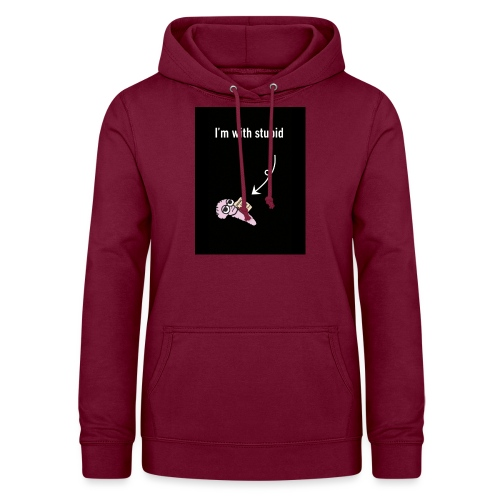 I'm with stupid - Women's Hoodie