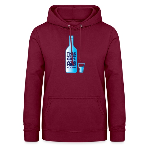 Girl loves Vodka - Frauen Hoodie
