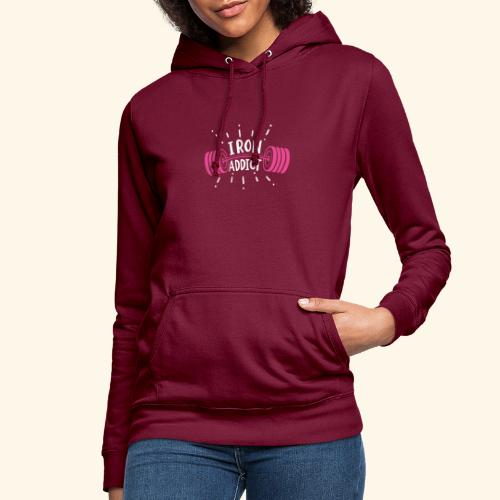 VSK Lustiges GYM Shirt Iron Addict - Frauen Hoodie