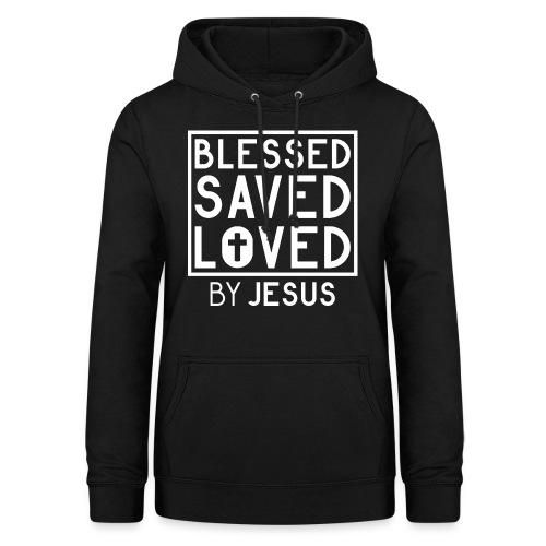 Blessed Saved Loved by Jesus - Christlich - Frauen Hoodie