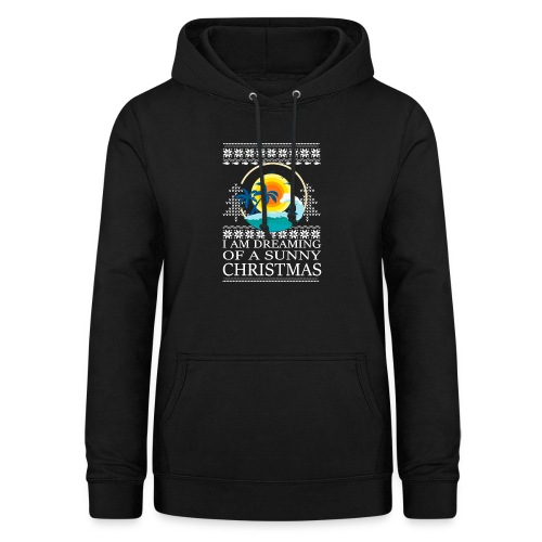 I am dreaming of a sunny Christmas - Vrouwen hoodie