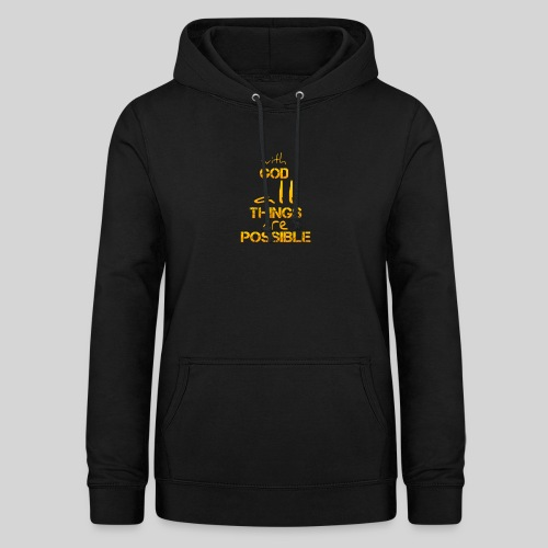 with God all things are possible - Matthäus 19,26 - Frauen Hoodie