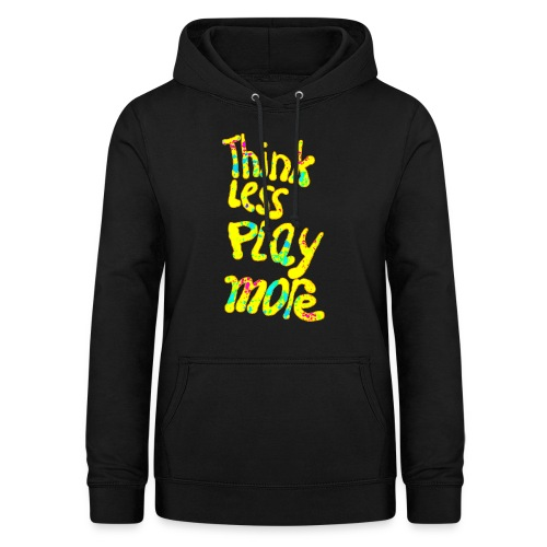 think less pay more - Vrouwen hoodie
