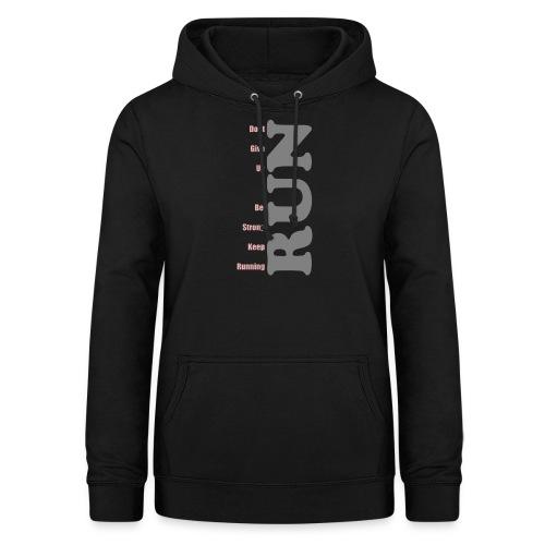 RUN RUN Shirt - Motivation zum Joggen. - Frauen Hoodie