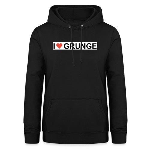 I LOVE GRUNGE - Dame hoodie